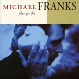 michael franks-blue pacific